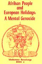 Afrikan People and European Holidays: A Mental Genocide (Vol. 1) Rev. Barashango - Product Image