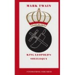 King Leopold's Soliloquy By Mark Twain (Book) - Product Image