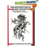 The Destruction of Black Civilization (Book) By: Chancellor Williams - Product Image