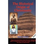 The Historical Origin of Christianity: (Book) By Walter Williams - Product Image