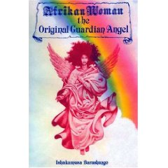 Afrikan Woman The Original Guardian Angel (Book) By: Dr. Barashango - Product Image