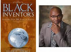 Black Inventors Crafting Over 200 Years of Success By Keith Holmes - Product Image