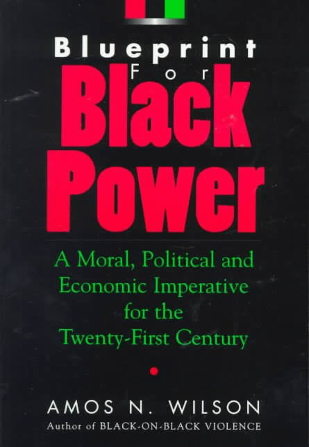 Blueprint For Black Power (Book) By: Amos Wilson  - Product Image