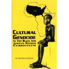 Cultural Genocide In The Black and African Studies Curriculum (Book) Dr Ben - Product Image