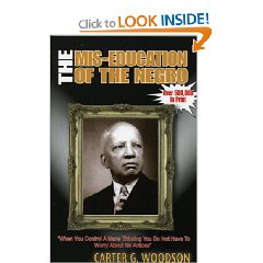 The Mis-Education of The Negro By: Carter G. Woodson Book - Product Image